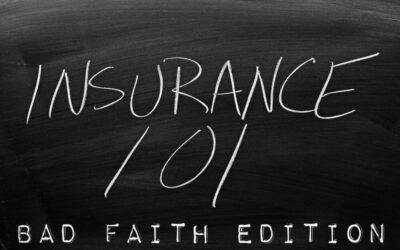 Advanced Insurance Bad Faith in WA May 19, 2021